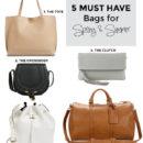 5 Must Have Handbags for Spring/Summer